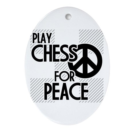 Play Chess For Peace Oval Ornament