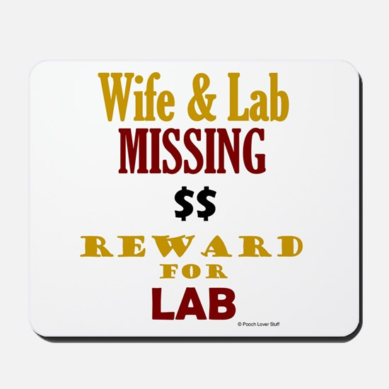 Wife & Lab Missing Mousepad