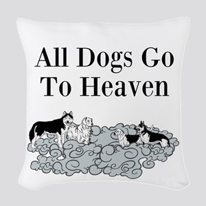 All Dogs Go to Heaven Woven Throw Pillow