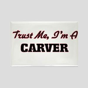 Trust me I'm a Carver Magnets