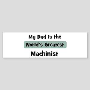 Worlds Greatest Machinist Bumper Sticker