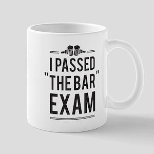 """I Passed """"The Bar"""" Exam Mugs"""