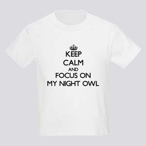 Keep Calm and focus on My Night Owl T-Shirt