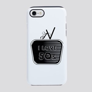 I Love 50's TV iPhone 7 Tough Case
