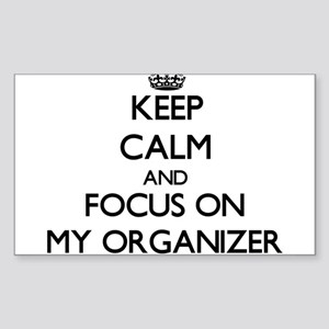Keep Calm and focus on My Organizer Sticker