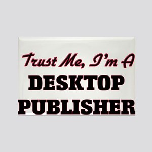 Trust me I'm a Desktop Publisher Magnets