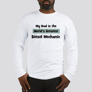 Worlds Greatest Diesel Mechan Long Sleeve T-Shirt