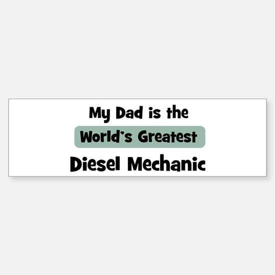 Worlds Greatest Diesel Mechan Bumper Bumper Bumper Sticker