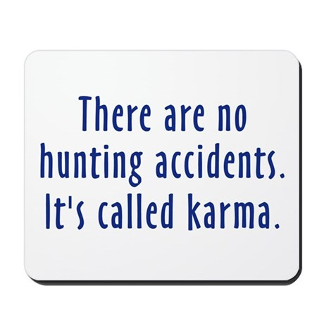 Hunting Accidents Mousepad