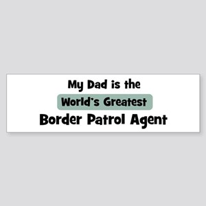 Worlds Greatest Border Patrol Bumper Sticker