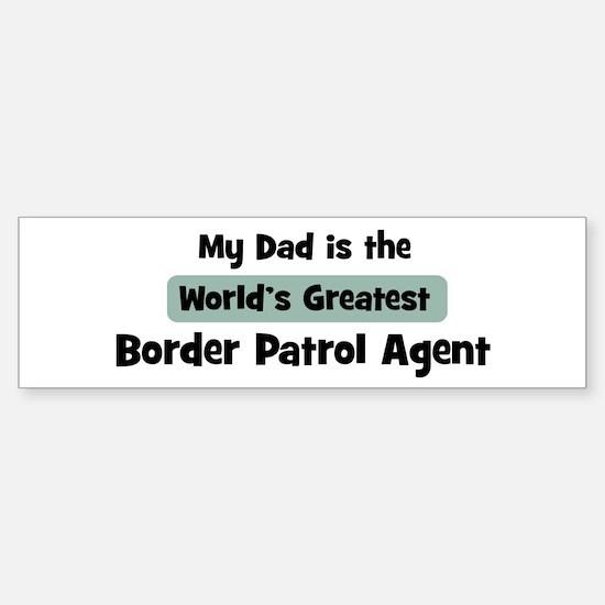 Worlds Greatest Border Patrol Bumper Bumper Bumper Sticker