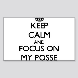 Keep Calm and focus on My Posse Sticker