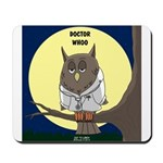 Doctor Whoo Mousepad