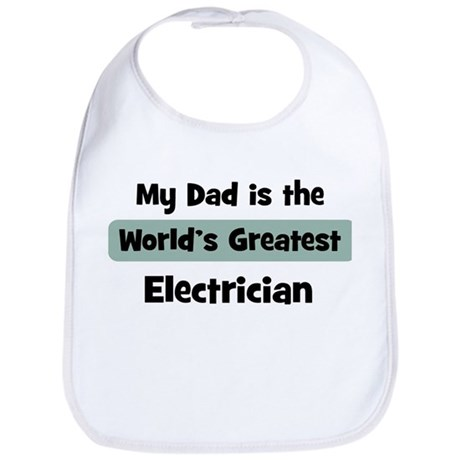Worlds Greatest Electrician Bib