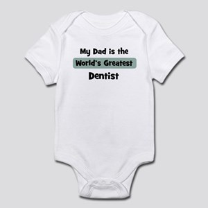 Worlds Greatest Dentist Infant Bodysuit