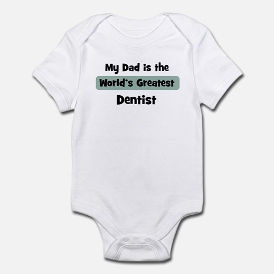 Worlds Greatest Dentist Infant Bodysuit
