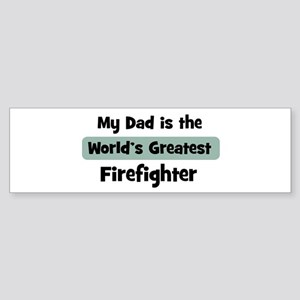 Worlds Greatest Firefighter Bumper Sticker