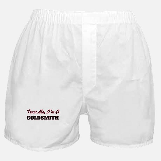 Trust me I'm a Goldsmith Boxer Shorts