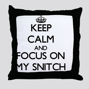 Keep Calm and focus on My Snitch Throw Pillow
