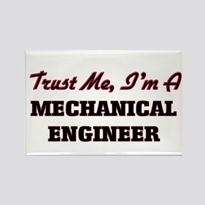 Trust me I'm a Mechanical Engineer Magnets