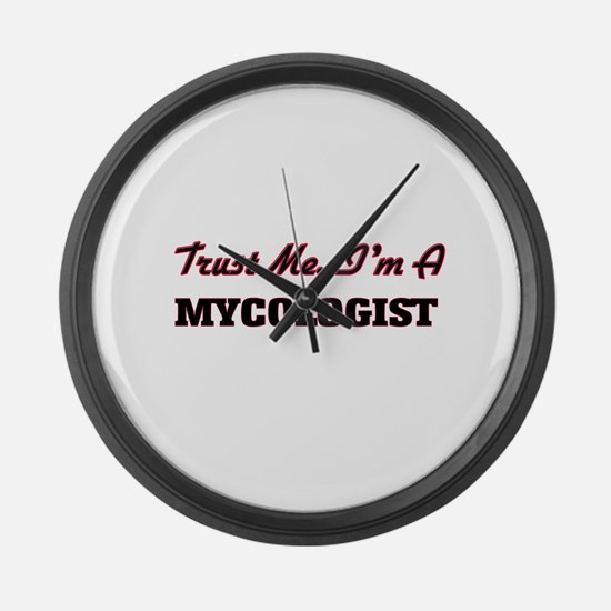 Trust me I'm a Mycologist Large Wall Clock