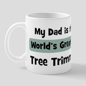 Worlds Greatest Tree Trimmer Mug