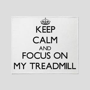 Keep Calm and focus on My Treadmill Throw Blanket