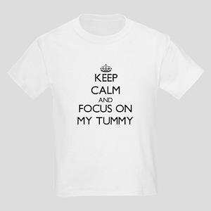 Keep Calm and focus on My Tummy T-Shirt