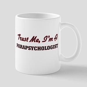Trust me I'm a Parapsychologist Mugs