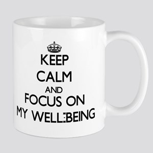 Keep Calm and focus on My Well-Being Mugs