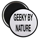 Geeky By Nature Magnet