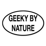 Geeky By Nature Sticker (Oval)