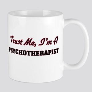 Trust me I'm a Psychoarapist Mugs