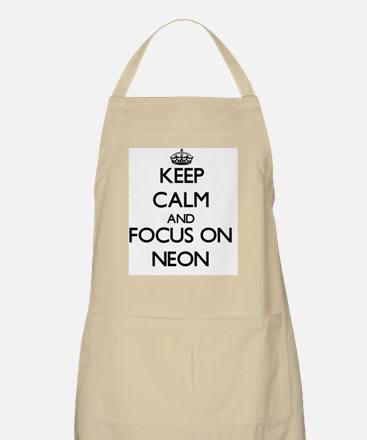 Keep Calm and focus on Neon Apron