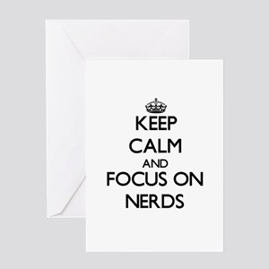 Keep Calm and focus on Nerds Greeting Cards