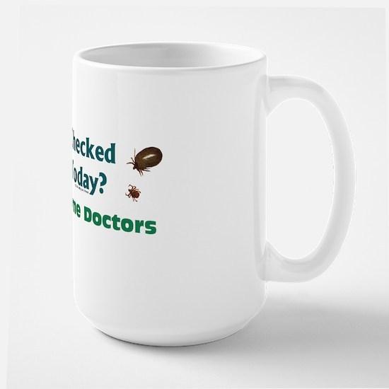 Have you checked for Ticks Large Mug