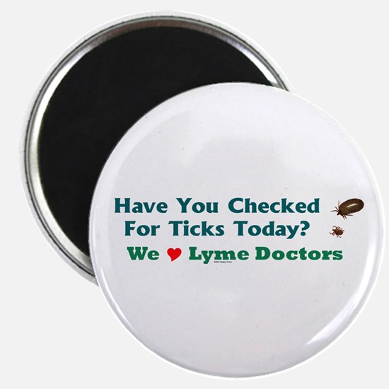 Have You Checked For Ticks Magnet