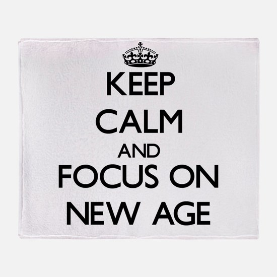 Keep Calm and focus on New Age Throw Blanket