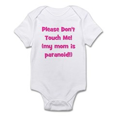 Please Don't Touch! Pink Infant Bodysuit