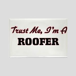 Trust me I'm a Roofer Magnets