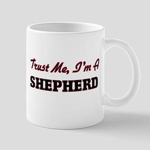 Trust me I'm a Shepherd Mugs