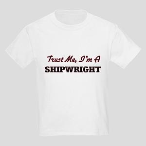 Trust me I'm a Shipwright T-Shirt