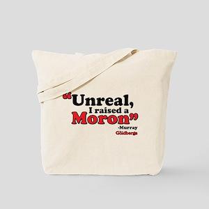 Unreal Tote Bag