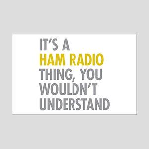 Its A Ham Radio Thing Mini Poster Print