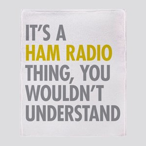 Its A Ham Radio Thing Throw Blanket