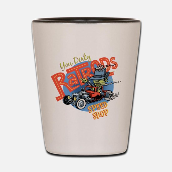 You Dirty Rat Rod Shot Glass