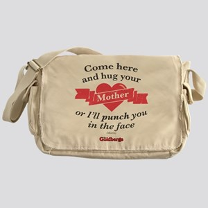 Hug Your Mother Messenger Bag