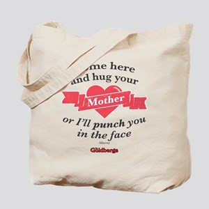 Hug Your Mother Tote Bag