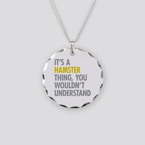 Its A Hamster Thing Necklace Circle Charm