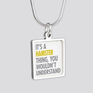 Its A Hamster Thing Silver Square Necklace